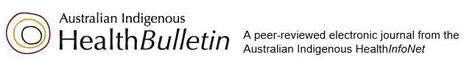 The Australian Indigenous ClinicalInfoNet: a new web resource for chronic disease prevention, identification and management | Aboriginal Health | Scoop.it