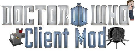 Doctor Who Client Mod for Minecraft – 2014 | Minecraft 1.7.4/1.7.2 | Doctor who | Scoop.it