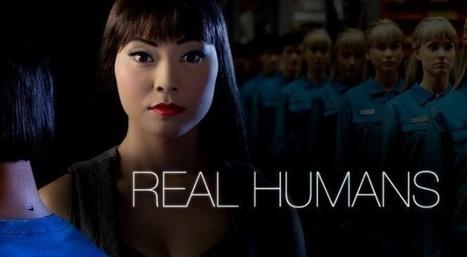 «Real Humans»: tentons de deviner la fin... | Slate | Problématique 4 | Scoop.it