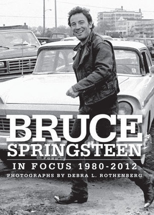 Bruce Springsteen in Focus : 1980-2012 (SIGNED hardcover, with exclusive signed print) - Backstreets | Bruce Springsteen | Scoop.it