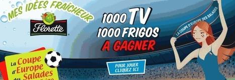 Florette Coupe d'Europe des Salades | concours du net | Scoop.it