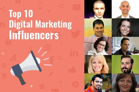 The Top 10 Influencers Followed on Web For Digital Marketing Insights | internet marketing | Scoop.it