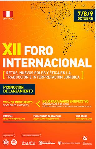 2015-10-7/8/9 XII FORO INTERNACIONAL: RETOS, NUEVOS ROLES Y ÉTICA EN LA TRADUCCIÓN E INTERPRETACIÓN JURÍDICA - Lima - PERU | Traducción en Perú: eventos, noticias, talleres | Scoop.it