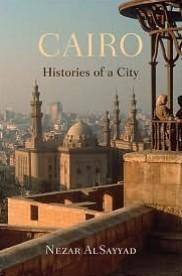 "Nezar AlSayyad, ""Cairo : Histories of a City "" | Égypt-actus | Scoop.it"