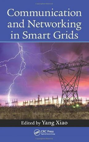 Communication and Networking in Smart Grids | Smart Grids | Scoop.it