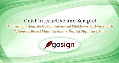 Geist Interactive and Scriptel Partner to Integrate GoSign Advanced FileMaker Signature Capture Software with Columbus Based Manufacturer's Digital Signature Pads | Learning FileMaker | Scoop.it