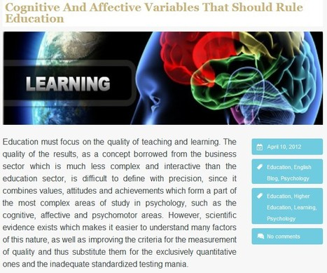 Cognitive And Affective Variables That Should Rule Education | Technologies numériques & Education | Scoop.it