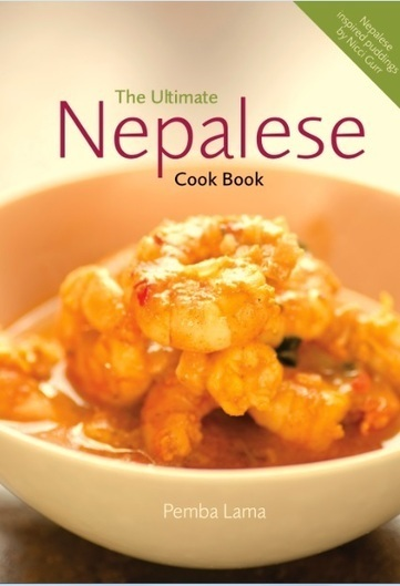 The Joy of Nepalese Food - The Ultimate Nepalese Cook Book ... | Nepalese Cuisine | Scoop.it