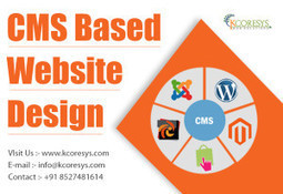 Best CMS Based Website Design with kcoresys | Internet Marketing India | Scoop.it