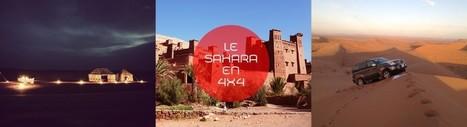 Traversez le Sahara en 4×4 | Voyage Court Séjours | Scoop.it