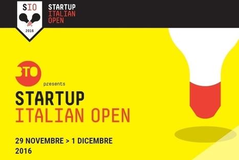 Startup italian open: a #BTO2016 il primo torneo per startup del settore travel - Webitmag - Web in Travel Magazine | Startup Italia | Scoop.it