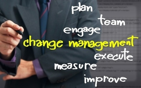 Identify right change agent for successful transformation program | Change and Agents of It | Scoop.it