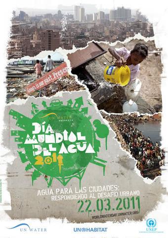 22 de marzo Día Mundial del Agua 2011 - Agua para las ciudades: respondiendo al desafío urbano | CienciadelaOEI | Scoop.it