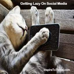 5 Lazy Social Media Moves to Avoid Today | Ed Tech | Scoop.it