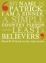 'My name is Patrick... | St. Patrick's Confessio | RIA Links | Scoop.it