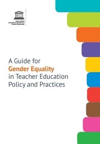 Guía de la UNESCO para la Igualdad de Género en políticas y prácticas en la formación del profesorado - Inevery Crea   Creatividad, innovación y pensamiento divergente   Scoop.it