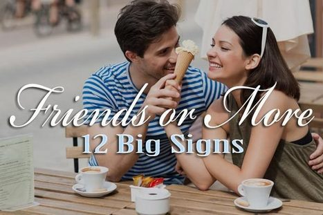 Are you just friends or more? 8 subtle signs | WikiYeah | WikiYeah | Scoop.it