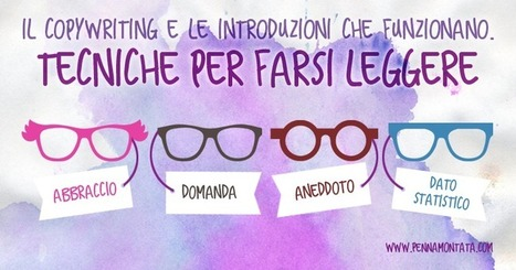 Il copywriting e le introduzioni che funzionano. Tecniche per farsi leggere | Digital Marketing News & Trends... | Scoop.it