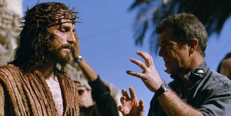 Why Mel Gibson's Sequel to 'The Passion of the Christ' Could Be His Shot at Redemption | Filmic | Scoop.it