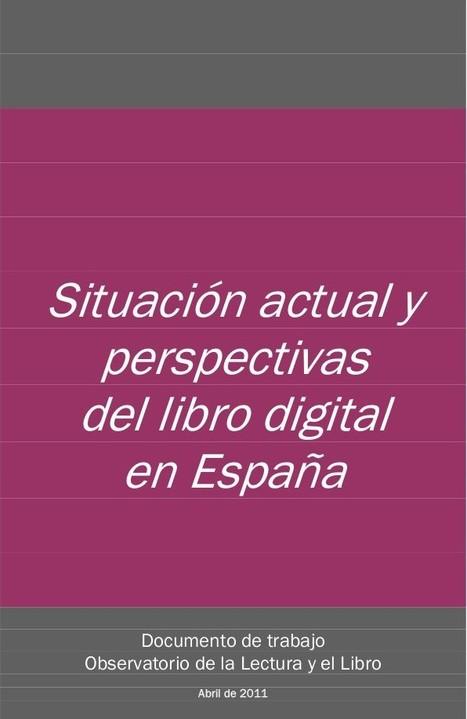 Rapport sur la situation et les perspectives du livre numérique en Espagne | SoBookOnline, remarques sur le livre numérique, enrichi et social | SoBookOnline, remarques sur le livre numérique, enri... | L'édition numérique pour les pros | Scoop.it