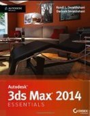 Autodesk 3ds Max 2014 Essentials - Free eBook Share | 3D | Scoop.it