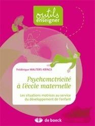 Psychomotricité à l'école maternelle | l'education psycomotrice en école pour les 3-6ans | Scoop.it