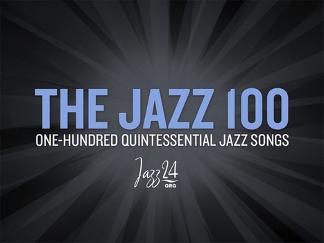 The Jazz 100 | Palpi Music | Scoop.it