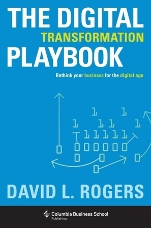 Columbia Business School: The Digital Transformation Playbook | Designing  service | Scoop.it
