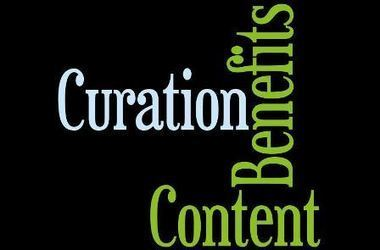 7 Content Curation Benefits for Marketers | How Can You Use Curation? | Content Marketing and Curation for Small Business | Scoop.it