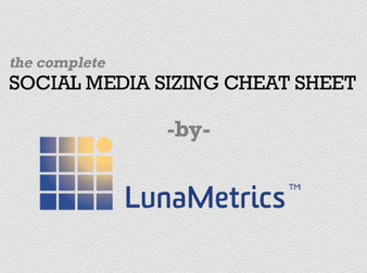 The Complete Social Media Sizing Cheat Sheet | Content Curation for dummies | Scoop.it