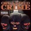 Organized Crime - Jets | mixtape release info. | Scoop.it