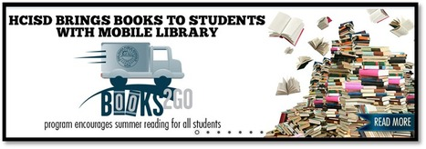 HCISD » HCISD brings books to students with mobile library | Information Powerhouses | Scoop.it