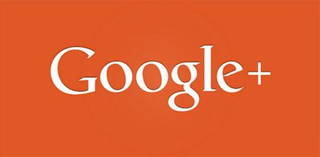5 raisons de vous créer un compte sur Google+ | Be Marketing 3.0 | Scoop.it