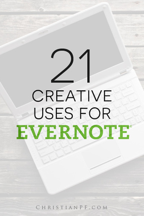 How To Use Evernote: 21 Creative Uses | Evernote | Scoop.it
