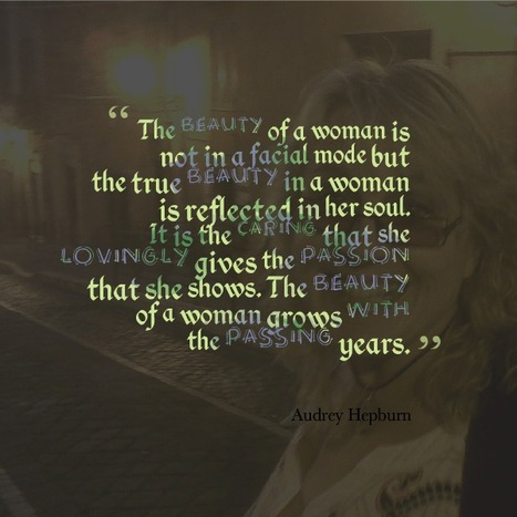 The Beauty of a Woman | Quotes | Scoop.it