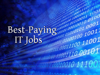IT Salary: 12 Best-Paying IT Jobs - Datamation | IT and Cybersecurity Trends | Scoop.it