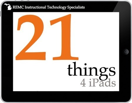 21 Things 4 iPads - REMC Association of Michigan | Resources for Teaching Reading | Scoop.it