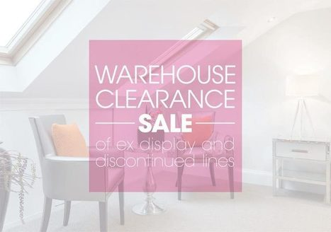 A week long Warehouse clearance sale | Furniture News or Events | Scoop.it