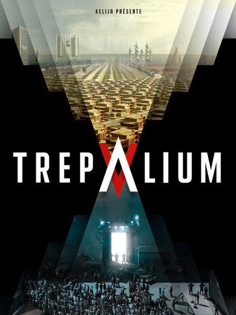 Un lancement transmedia pour Trepalium, la nouvelle série d'Arte | Transmedia: digital storytelling | Scoop.it