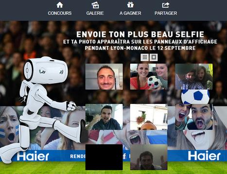 Des selfies de Fans affichés sur la panneautique de Gerland pour le match OL - AS Monaco grâce à la marque Haier | Le sport à l'ère du connecté | Scoop.it