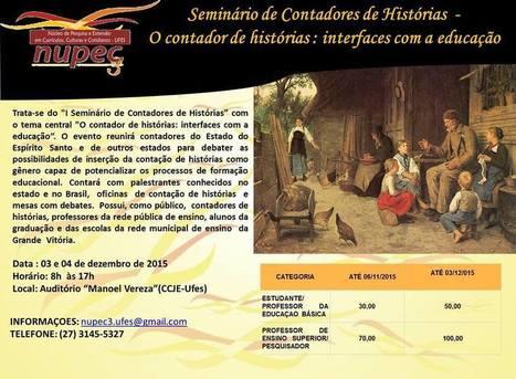 I Seminário de Contadores de Histórias O contador de histórias interfaces com a educação | Arte de cor | Scoop.it