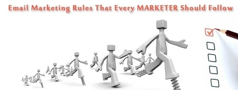 Email Marketing Rules That Every Marketer Should Follow | best email marketing Tips | Scoop.it