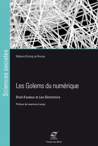 Les Golems du numérique | Alerte sur les ouvrages parus | Scoop.it