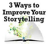 3 Ways to Improve Your Storytelling | RESEARCH | Scoop.it