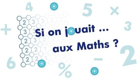 Si on jouait ... aux Maths ? | Activités en ligne pour l'école primaire | Scoop.it