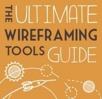 The Ultimate Wireframing Tools Guide | UserTesting.com | Effective UX Design | Scoop.it