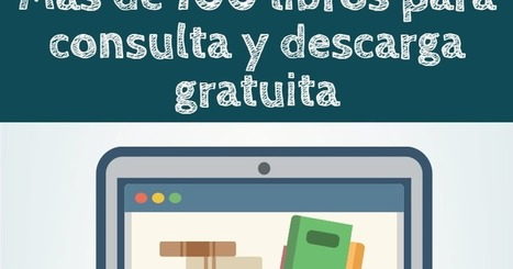 Más de 100 libros de interés para docentes, disponibles para consulta y descarga gratuita | TIC para la educación | Contenidos educativos digitales | Scoop.it