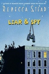 Liar & Spy — Heavy Medal | What Am I Reading | Scoop.it