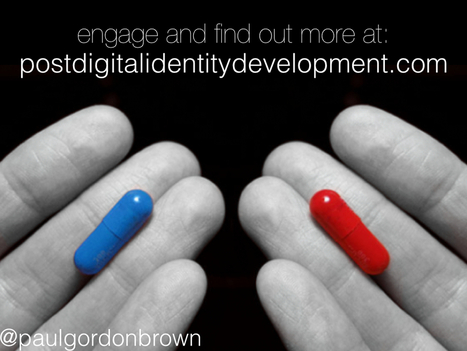 Digital Identity Is NOT About (A Separate) Identity At All | PEDAGOGY | Scoop.it