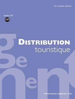 Ressource : Distribution touristique (Cahier Espaces) via @filifab | etourisme | Scoop.it